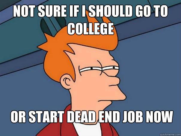 Có nên học đại học hay không? Hay đi làm,hỡi các con giời