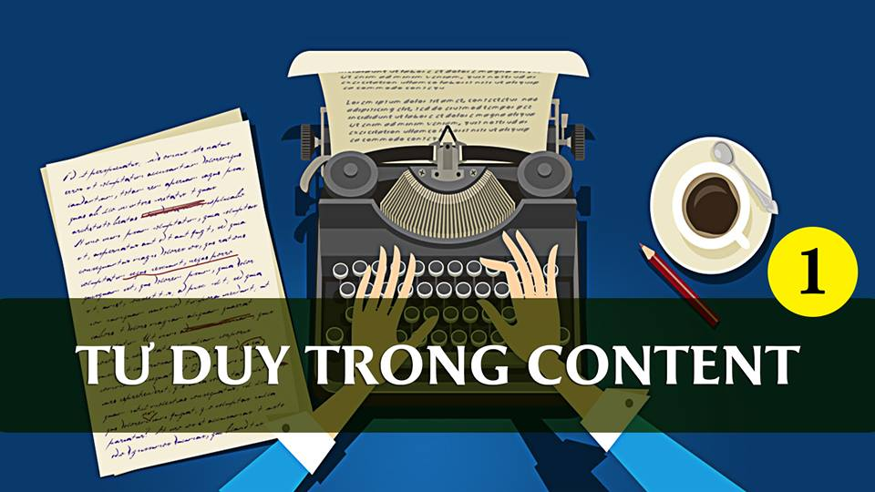 Tư duy trong Content Marketing